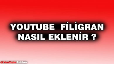 Photo of YouTube Filigran Nasıl Eklenir ?